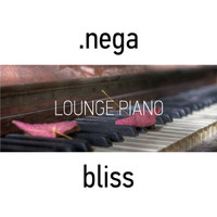 .nega - Bliss(Lounge Piano)