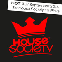 Varios Artists - Hot 3 - September 2014 - The House Society Hitpicks