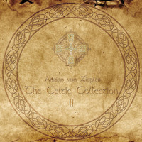 Adrian von Ziegler - The Celtic Collection II