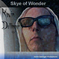 Kevin Dellinger - Skye of Wonder