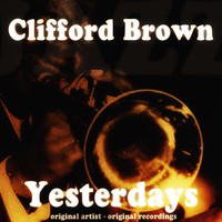 Clifford Brown - Yesterdays