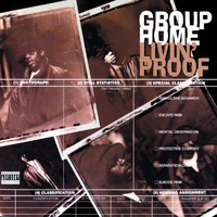 Group Home - Livin' Proof (Explicit)