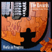 The Records - Works in Progress (feat. John Wicks)