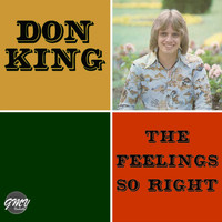 Don King - The Feelings so Right