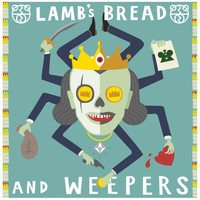 The 2 Bears - Lamb's Bread & Weepers