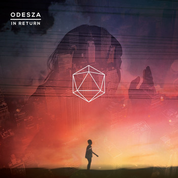 ODESZA - In Return