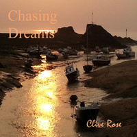 Clive Rose - Chasing Dreams