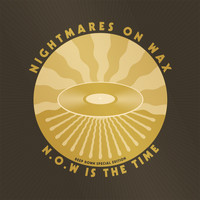 Nightmares On Wax - N.O.W. Is The Time (Deep Down Edition)