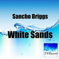 Sancho Briggs - White Sands