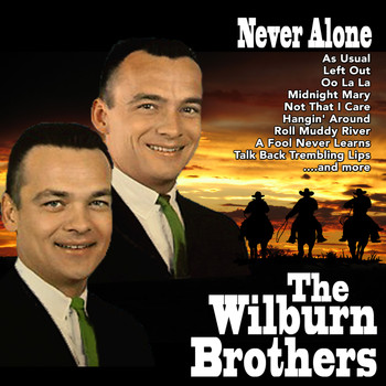 The Wilburn Brothers - Never Alone
