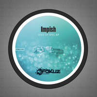 Impish - Wake Up April EP