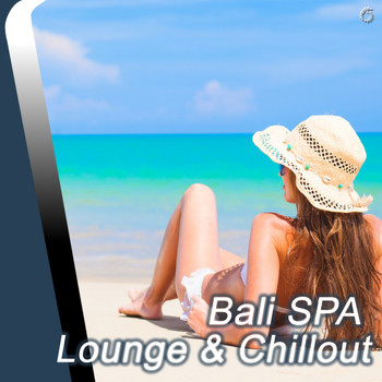 Various Artists - Bali SPA Lounge & Chillout