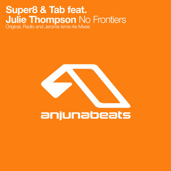 Super8 & Tab feat. Julie Thompson - No Frontiers