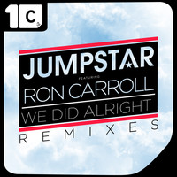 Jumpstar feat. Ron Carroll - We Did Alright