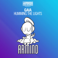 Armin van Buuren presents Gaia - Humming The Lights