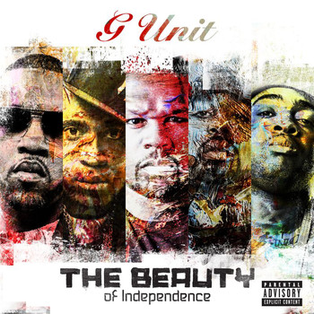 G-Unit - The Beauty Of Independence (Explicit)