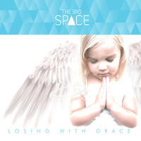 The Third Space - Losing With Grace