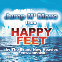"The Brand New Heavies - Jump N' Move (From ""Happy Feet"")"