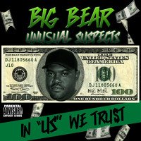 "Big Bear - In ""Us"" We Trust"