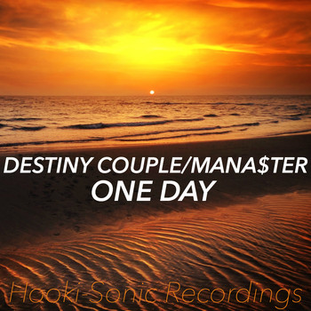 Destiny Couple & Manaster - One Day