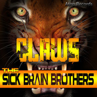 The Sick Brain Brothers - Claws