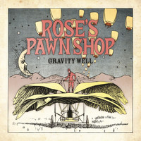 Rose's Pawn Shop - Gravity Well