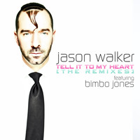 Jason Walker - Tell It to My Heart (Remixes)