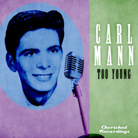Carl Mann - Too Young