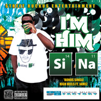 Sina - I'm Him (feat. Roze) - Single