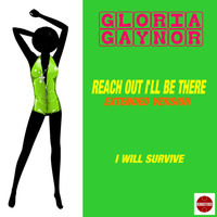 Gloria Gaynor - Reach out I'll Be There (Extended Version)