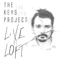 The Keys Project - Live At Loft
