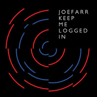 joeFarr - Keep Me Logged In