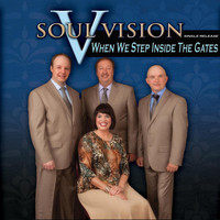 Soul Vision - When We Step Inside the Gates