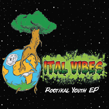 Ital Vibes - Rootikal Youth EP