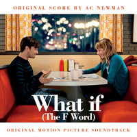 A.C. Newman - What If (The F Word)