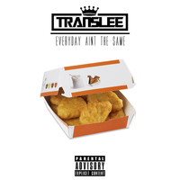 Translee - Everyday Ain't the Same
