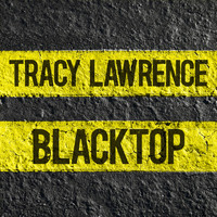 Tracy Lawrence - Blacktop