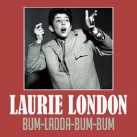 Laurie London - Bum-Ladda-Bum-Bum