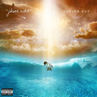 Jhené Aiko - Souled Out (Deluxe [Explicit])