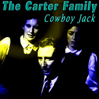 The Carter Family - Cowboy Jack
