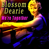 Blossom Dearie - We're Together