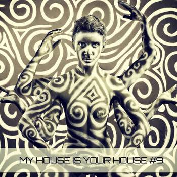 Various Artists - My House Is Your House 9