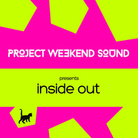 Project Weekend Sound - Inside Out