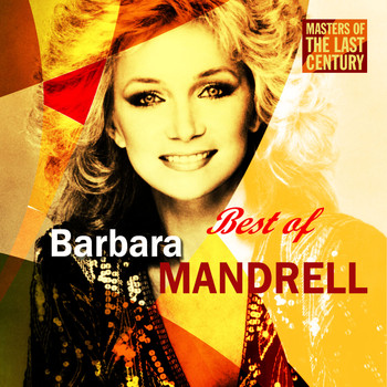 Barbara Mandrell - Masters Of The Last Century: Best of Barbara Mandrell