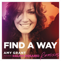 Amy Grant - Find A Way (Remixes)