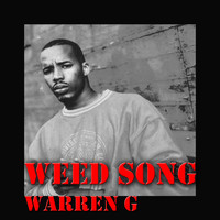 Warren G - Weed Song