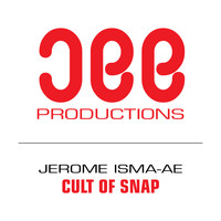 Jerome Isma-ae - Cult Of Snap