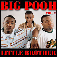 Little Brother - Big Pooh, Vol. 2