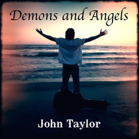 John Taylor - Demons and Angels