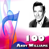 Andy Williams - 100 Andy Williams